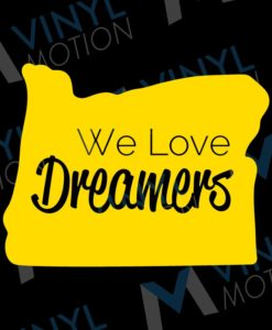 we love dreamers
